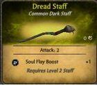 Dread staff