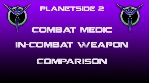 Vanu Combat Medic Weapons In-Combat Comparison - Planetside 2-0