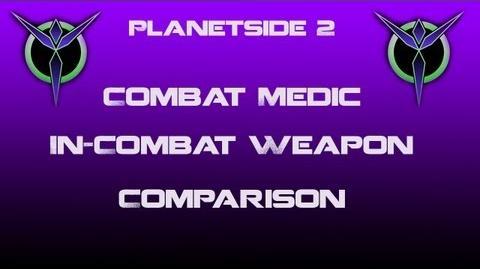 Vanu Combat Medic Weapons In-Combat Comparison - Planetside 2-0