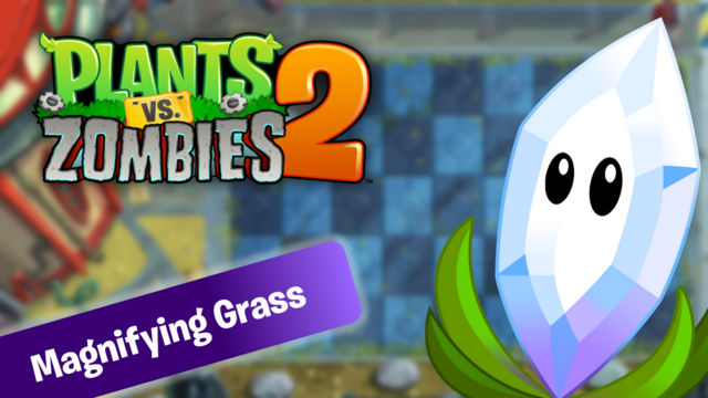 File:PvZ2 MagnifyingGrass WallpaperbyKh07.png