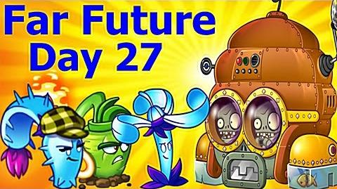 Far Future Day 27- Plants vs Zombies 2 -New Update 5.9.1-Gameplay 2017
