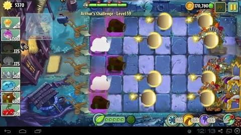 Arthur's Challenge Level 56 to 60 CocoNutCanon WinterMelon's Battle Plants vs Zombies 2 Dark Ages