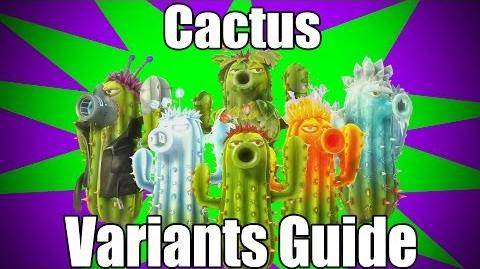 Cactus Variants Guide