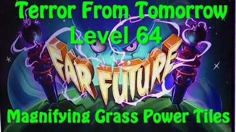 Terror From Tomorrow Level 64 Magnifying Grass Power Tiles Plants vs Zombies 2 Endless