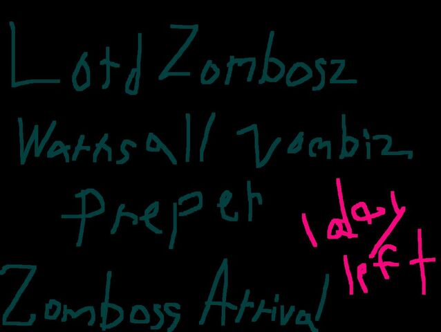 File:Lord Zomboss Arrival 1 day left..jpg