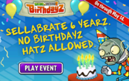 Sellabrate 6 Yearz. No Birthdayz Hatz Allowed. On through May 14