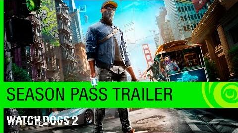 Watch Dogs 2 – Season Pass Trailer US