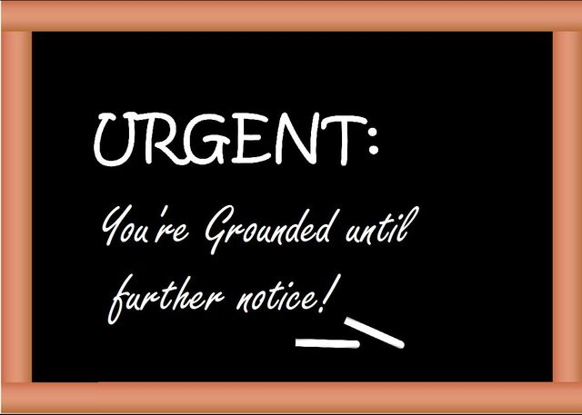 File:Youre-grounded-until-further-notice.jpg