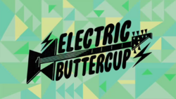 Electric Buttercup Title Card