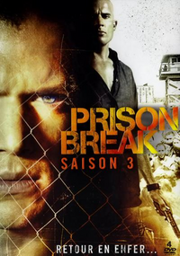 saison 3 prison break wiki fandom powered by wikia. Black Bedroom Furniture Sets. Home Design Ideas