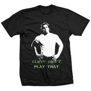 Cliff Compton Cliffy Don't Play That Shirt