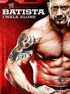 Batista I Walk Alone DVD cover