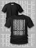 EC3 Trouble, Trouble, Trouble T-Shirt
