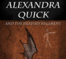 Alexandra Quick and the Deathly Regiment