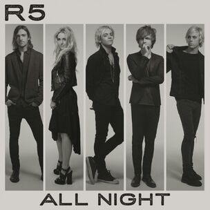 R5 All Night