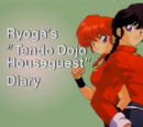 "Ryoga's ""Tendo Dojo Houseguest"" Diary"