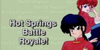Hot Springs Battle Royale!