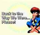 Back to the Way We Were... Please!
