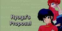 Ryoga's Proposal