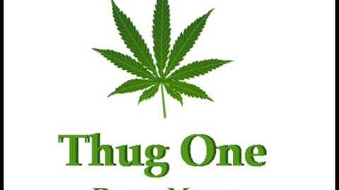 Thug One - Drug, Money