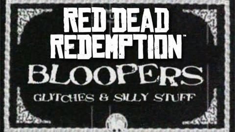 Bloopers, Glitches & Silly Stuff - Red Dead Redemption Ep. 1