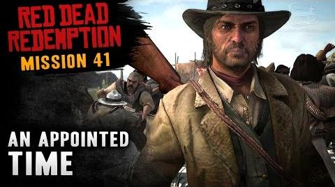 Red Dead Redemption - Mission 41 - An Appointed Time (Xbox One)