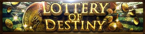 Lottery of Destiny banner