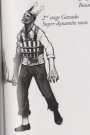 Rejected Ganado - Super-dynamite man