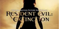 Resident Evil: Extinction - Original Motion Picture Soundtrack