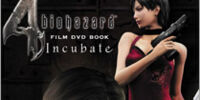 Biohazard 4 Incubate (film)