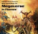 Megaverse in Flames