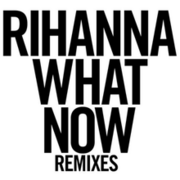 220px-Rihanna What Now EP