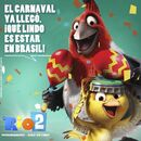Rio 2 Carnival is here
