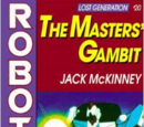 The Masters' Gambit