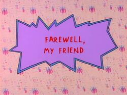 Rugrats - Farewell My Friend