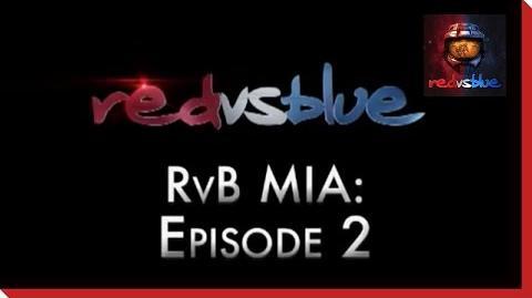 MIA Episode 2 - Red vs