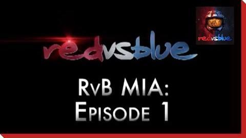 MIA Episode 1 - Red vs