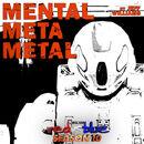 Mental Meta Metal