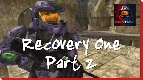 Recovery One Part 2 - Red vs