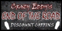 File:Trailer park Crazy Eddys coffinsign wo.png