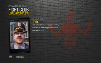 Troy unlocked after Fight Club level 6 in Saints Row 2