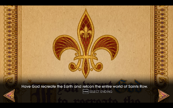 Gat out of Hell - Ending - Have God recreate the Earth and retcon the entire world of Saints Row