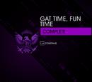 Gat Time, Fun Time