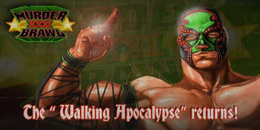File:Murderbrawl XXXI - The Walking Apocalypse returns billboard.png