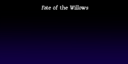 Fate of the Willows