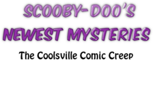 EP5 The Coolsville Comic Creep