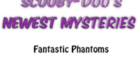 Fantastic Phantoms