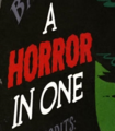 A Horror in One title card.png