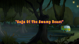 Saga of the Swamp Beast title card