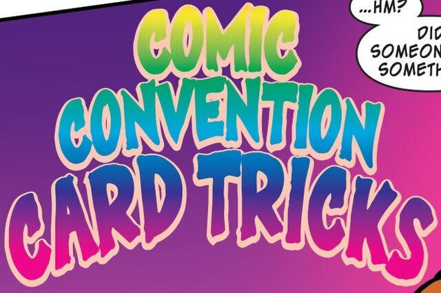 File:Comic Convention Card Tricks title card.jpg